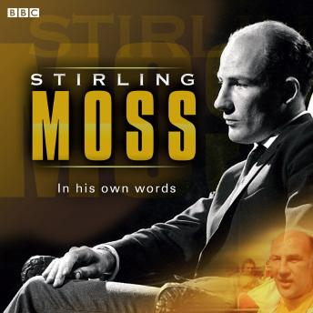 Download Stirling Moss In His Own Words by Stirling Moss