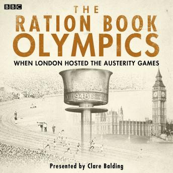 Ration Book Olympics, Clare Balding