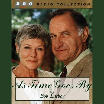As Time Goes By, Bob Larbey