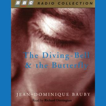 Diving-Bell And The Butterfly, Jean-Dominique Bauby