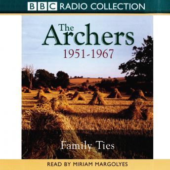Archers, The Family Ties 1951-1967