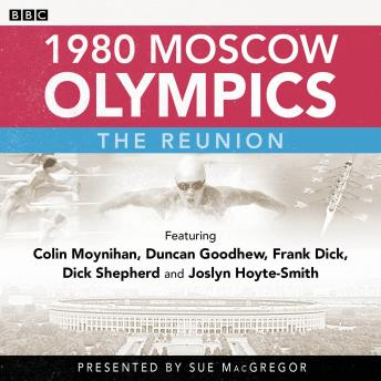 Download 1980 Moscow Olympics: The Reunion by Steve Cram, Sue Macgregor