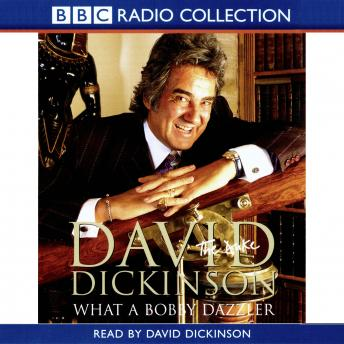Download David Dickinson  The Duke - What A Bobby Dazzler by David Dickinson