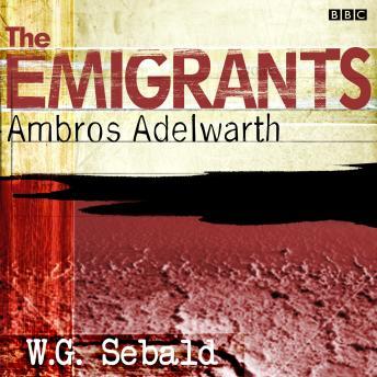 Emigrants, The  Ambros Adelwarth
