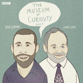 The Museum Of Curiosity: Series 4: Complete
