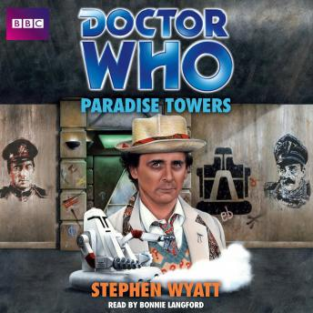 Doctor Who: Paradise Towers, Stephen Wyatt