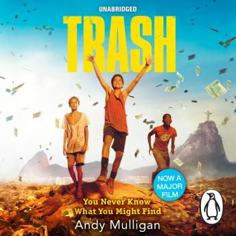Trash, Andy Mulligan