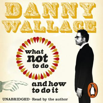 More Awkward Situations for Men, Danny Wallace