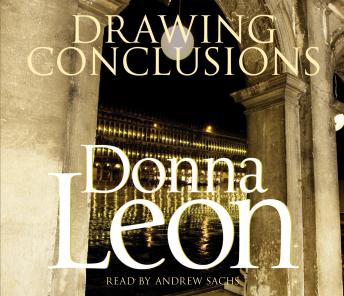 Drawing Conclusions: (Brunetti 20), Donna Leon
