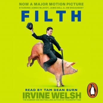 Filth, Irvine Welsh