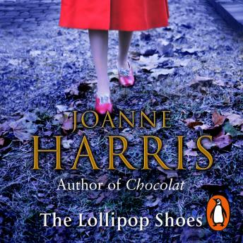 Lollipop Shoes (Chocolat 2), Joanne Harris