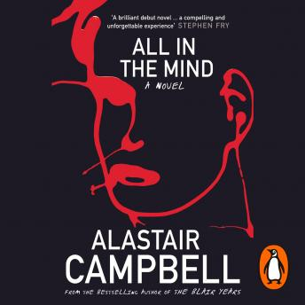All in the Mind, Alastair Campbell