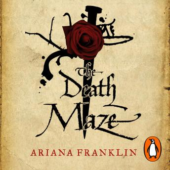 Death Maze: Mistress of the Art of Death, Adelia Aguilar series 2, Ariana Franklin
