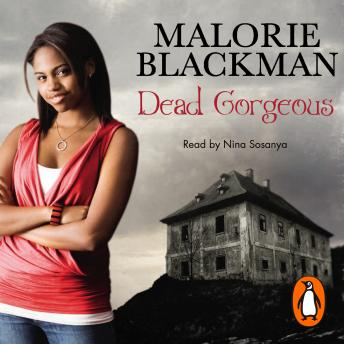 Dead Gorgeous, Malorie Blackman