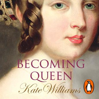 Becoming Queen, Kate Williams