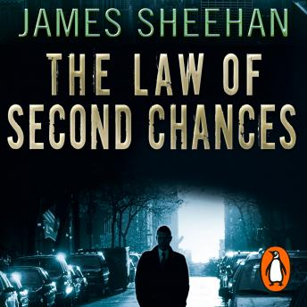 Law Of Second Chances, James Sheehan