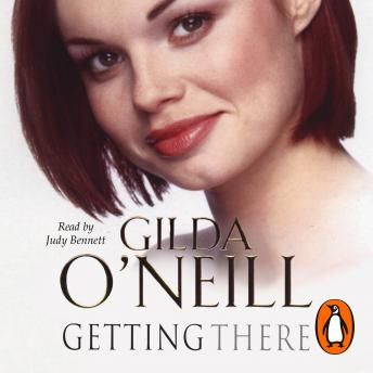 Getting There, Gilda O'Neill