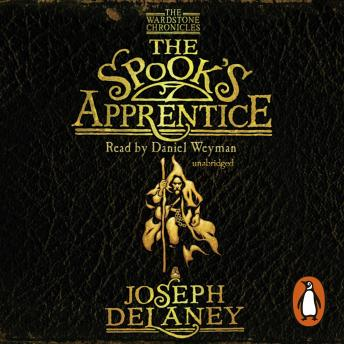 Spook's Apprentice: Book 1, Joseph Delaney