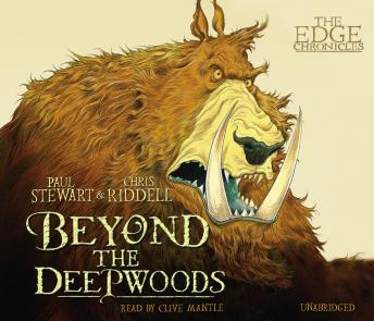 Edge Chronicles 4: Beyond the Deepwoods: First Book of Twig, Chris Riddell, Paul Stewart