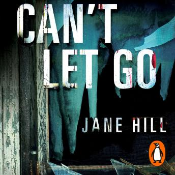 Can't Let Go, Jane Hill
