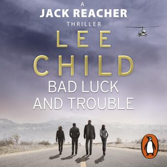Bad Luck And Trouble: (Jack Reacher 11), Lee Child