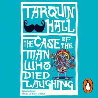 Case of the Man who Died Laughing, Tarquin Hall
