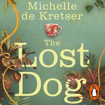 Lost Dog, Michelle De Kretser