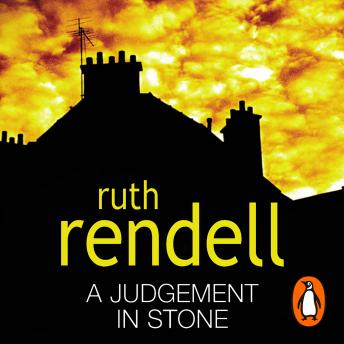 Judgement In Stone, Ruth Rendell