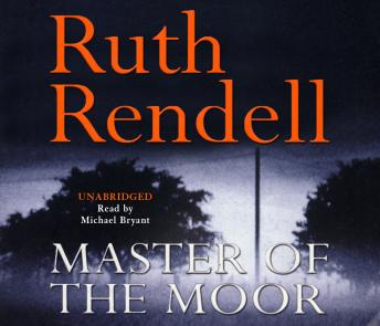 Master Of The Moor, Ruth Rendell