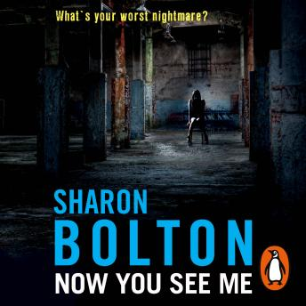 Now You See Me: Lacey Flint Series, Book 1, Sharon Bolton