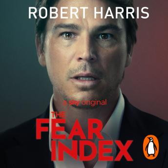 Fear Index: The thrilling Richard and Judy Book Club pick, Robert Harris