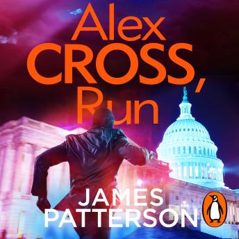 Alex Cross, Run: (Alex Cross 20), James Patterson