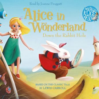Alice in Wonderland: Down the Rabbit Hole Book and CD Pack, Audio book by Lewis Carroll
