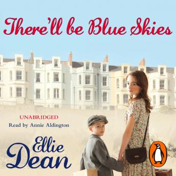 There'll Be Blue Skies, Ellie Dean