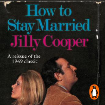 How To Stay Married, Jilly Cooper