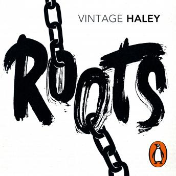 Roots, Alex Haley