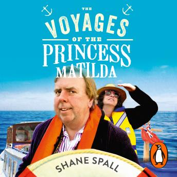 Download Voyages of the Princess Matilda by Shane Spall