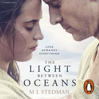 Light Between Oceans: The heartbreaking Richard and Judy bestseller, M L Stedman