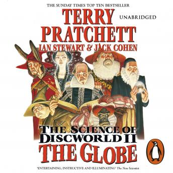 Science Of Discworld II: The Globe, Terry Pratchett, Jack Cohen, Ian Stewart