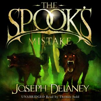 Spook's Mistake: Book 5, Joseph Delaney