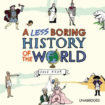 Less Boring History of the World sample.