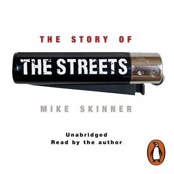 Story of The Streets, Mike Skinner