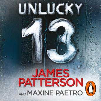 Unlucky 13: A ghost from the past returns... (Women's Murder Club 13), James Patterson