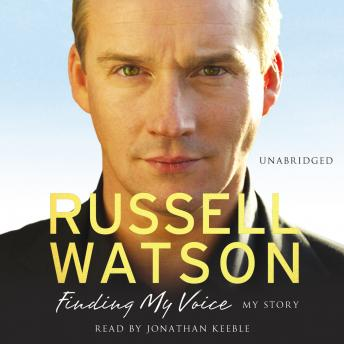 Finding My Voice, Russell Watson