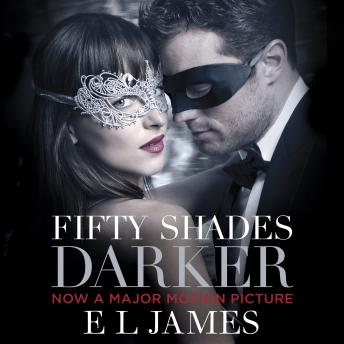 Fifty Shades Darker: Book 2 of the Fifty Shades trilogy, E L James