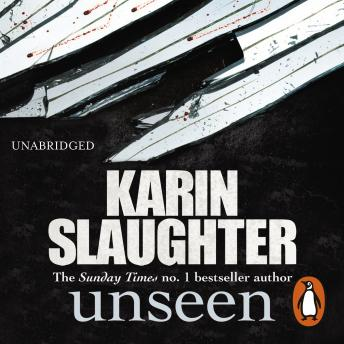 Unseen, Audio book by Karin Slaughter