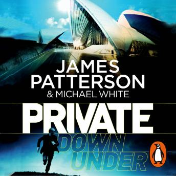 Private Down Under: (Private 6), Michael White, James Patterson
