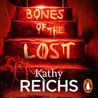 Bones of the Lost: (Temperance Brennan 16)
