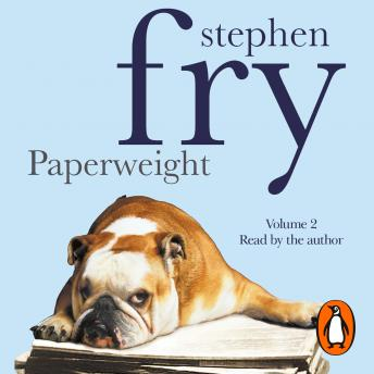 Paperweight: Volume 2, Stephen Fry