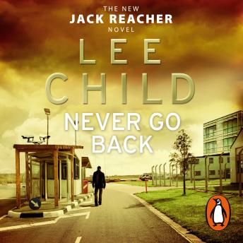 Never Go Back: (Jack Reacher 18) sample.